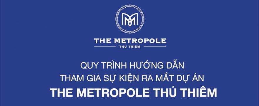 Quy trình trong ngày mở bán The Metropole Thủ Thiêm